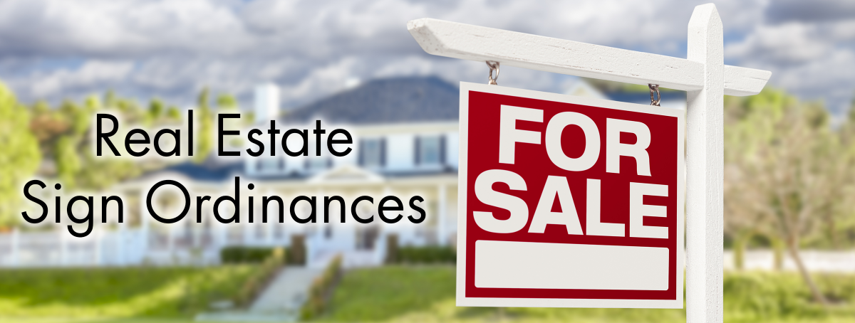 Real Estate Sign Ordinances